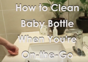 How to Clean Baby Bottles while Travelling